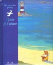 Jesus je t'aime - Couverture - Format classique
