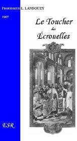 Le Toucher Des Ecrouelles - Couverture - Format classique