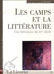 Revue La Licorne T.78 ; Les Camps Et La Littérature. Une Littérature Du Xx Siècle - Intérieur - Format classique