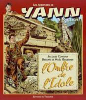 Yann le vaillant t.4 ; l'ombre de l'idole - Couverture - Format classique