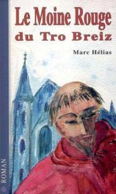 Le Moine Rouge Du Tro Breizh - Couverture - Format classique