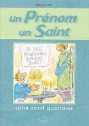 Un prénom, un saint ; notre saint quotidien - Couverture - Format classique