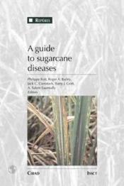 A guide to sugarcane diseases - Couverture - Format classique