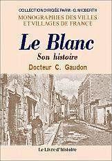 Le Blanc (Histoire De) - Couverture - Format classique