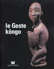 Le Geste Kongo - Intérieur - Format classique