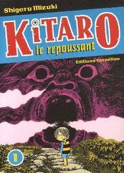 Kitaro le repoussant t.1 - Intérieur - Format classique