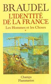 L'Identite De La France T2 Les Hommes Et Les Choses (1ere Partie) - Intérieur - Format classique