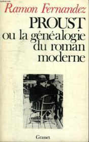Proust Ou La Genealogie Du Roman Moderne. - Couverture - Format classique