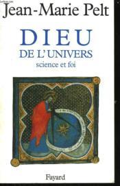 Dieu De L'Univers. Science Et Foi. - Couverture - Format classique