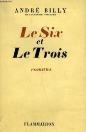 Le Six Et Le Trois. - Couverture - Format classique