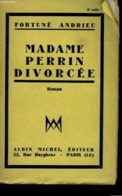 Madame Perrin Divorcee. - Couverture - Format classique
