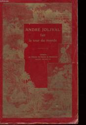 Andre Jolival Fait Le Tour Du Monde - Couverture - Format classique