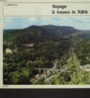 Voyage A Travers Le Jura - Couverture - Format classique