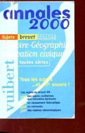 Histoire Geographie Education Civique Toutes Series Brevet Sujets Seuls - Couverture - Format classique