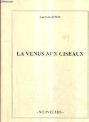 La Venus Aux Ciseaux. - Couverture - Format classique