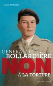 Général de Bollardière ; non à la torture - Couverture - Format classique