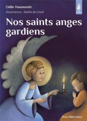 Nos saints anges gardiens - Couverture - Format classique