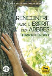 Rencontre avec l'esprit des arbres ; messages de la forêt - Couverture - Format classique
