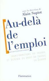 Au-dela de l'emploi - transformations du travail et devenir du droit du travail en europe - Intérieur - Format classique