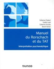 Manuel du Rorschach et duTAT ; interprétation psychanalytique - Couverture - Format classique
