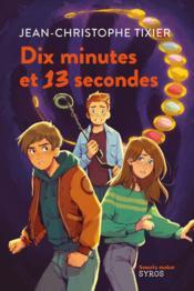 Dix minutes et 13 secondes - Couverture - Format classique
