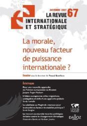 La morale, nouveau facteur de puissance internationale ? - Couverture - Format classique