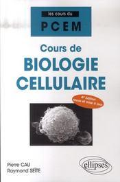 PACES ; cours de biologie cellulaire (4è edition) - Intérieur - Format classique