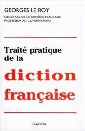 Traité pratique de la diction française - Couverture - Format classique