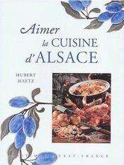 Aimer la cuisine d'alsace - Intérieur - Format classique