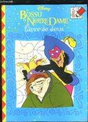Disney Le Bossu De Notre-Dame Livre De Jeux - Couverture - Format classique