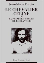 Le Chevalier Celine - Couverture - Format classique