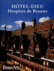 Hotel-Dieu, Hospices De Beaune En Francais - Couverture - Format classique
