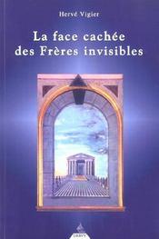La Face Cachee Des Freres Invisibles - Intérieur - Format classique