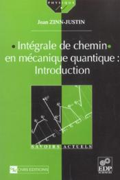 Integrale De Chemin En Mecanique Quantique - Couverture - Format classique