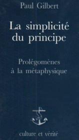 Simplicite Du Principe Prolegomenes A La Metaphysique - Couverture - Format classique