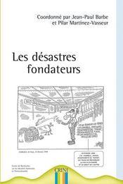 Les désastres fondateurs - Intérieur - Format classique