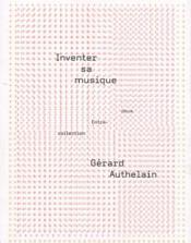 Inventer sa musique - Couverture - Format classique