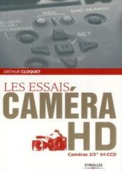 Les essais caméra hd ; cameras 2/3 tri ccd - Couverture - Format classique