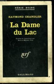 La Dame Du Lac. Collection : Serie Noire N° 8 - Couverture - Format classique