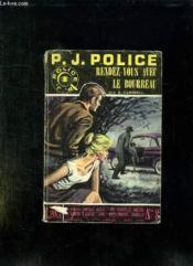 P J Police N° 8 Mai 1962. Rendez Vous Avec Le Bourreau. - Couverture - Format classique