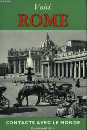 Voici Rome. Collection : Contacts Avec Le Monde. - Couverture - Format classique