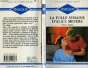 La Folle Semaine D'Alice Mezers - Accompanying Alice - Couverture - Format classique