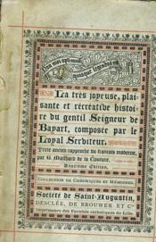 La Tres Joyeuse, Plaisante Et Recreatibe Histoire Du Gentil Seigneur De Bayart, Composee Par Le Loyal Serbiteur - Couverture - Format classique