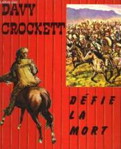 Davy Crockett Defie La Mort - Couverture - Format classique