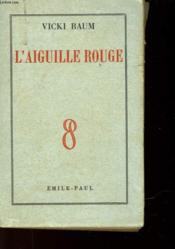 L'Aiguille Rouge - Couverture - Format classique