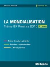 La mondialisation ; thème IEP province 2015 ; 1ère année - Couverture - Format classique