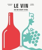 Le vin en un seul coup d'oeil - Couverture - Format classique