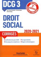 DCG 3 ; droit social ; corrigés (édition 2020/2021) - Couverture - Format classique