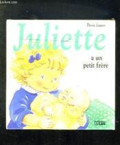 Juliette a un petit frère - Couverture - Format classique