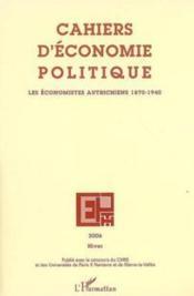 Cahiers d'économie politique N.51 ; les économistes autrichiens 1870-1940 - Couverture - Format classique